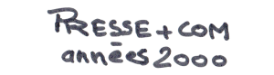 2000-TitreMainJu-Press&Com